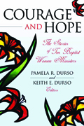 Courage And Hope : The Stories of Ten Baptist Women Ministers