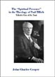 The Spiritual Presence in the Theology of Paul Tillich : Tillich's Use of St. Paul