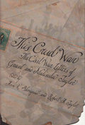 This Cruel War : The Civil War Letters of Grant and Malinda Taylor
