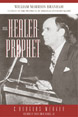 The Healer-Prophet William Marrion Branham : A Study of the Prophetic in American Pentecostalism