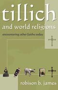 Tillich and World Religions : Encountering Other Faiths Today