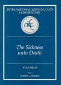 International Kierkegaard Commentary Volume 19: Sickness Unto Death