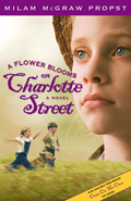 A Flower Blooms on Charlotte Street: A Novel