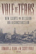 Vale of Tears : New Essays on Religion And Reconstruction