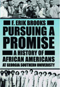 Pursuing a Promise: A History of African Americans at Georgia Southern University