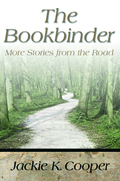 The Bookbinder : More Stories From The Road