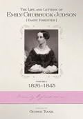 The Life and Letters of Emily Chubbuck Judson: Volume 2; 1826–1845