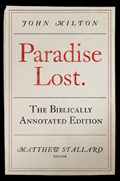 John Milton, Paradise Lost: The Biblically Annotated Edition