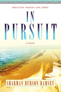 In Pursuit: A Novel