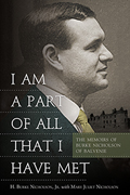 I Am a Part of All that I Have Met: The Memoirs of Burke Nicholson of Balvenie