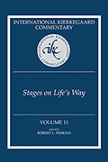 International Kierkegaard Commentary Volume 11: Stages on Life's Way
