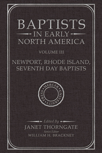 Baptists in Early North America-Newport, Rhode Island, Seventh Day Baptists, Volume III