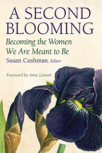 A Second Blooming: Becoming the Women We are Meant to Be