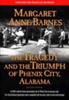Tragedy and the Triumph of Phenix City Alabama, The