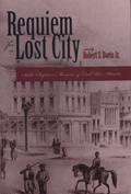 Requiem For a Lost City: A Memoir of Civil War Atlanta and the Old South
