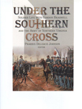Under the Southern Cross : Soldier Life With Gordon Bradwell and the 31st Georgia Infantry