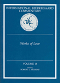 International Kierkegaard Commentaty Volume 16: Works of Love
