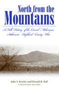 North from the Mountains : A Folk History of the Carmel Melungeon Settlement, Highland County, Ohio