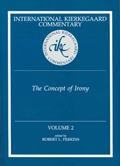International Kierkegaard Commentaty Volume 2: The Concept of Irony