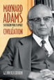 Maynard Adams: Southern Philosopher of Civilization