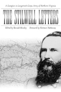 The Stilwell Letters : A Georgian in Longstreet's Corps, Army of Northern Virginia