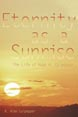 Eternity as a Sunrise: The Life of Hugo H. Culpepper