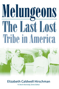 Melungeons : The Last Lost Tribe In America