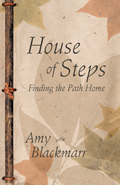 House of Steps : Finding the Path Home