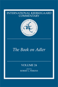 International Kierkegaard Commentary Volume 24: The Book on Adler