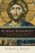 By What Authority? The Vital Questions of Religious Authority in Christianity