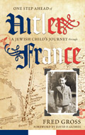 One Step Ahead of Hitler: A Jewish Child's Journey through France