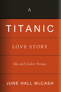 A Titanic Love Story: Ida and Isidor Straus
