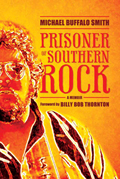 Prisoner of Southern Rock: A Memoir