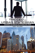 The CEO as Urban Statesman