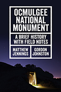 Ocmulgee National Monument: A Brief History with Field Notes