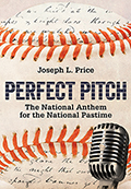 Perfect Pitch: The National Anthem for the National Pastime