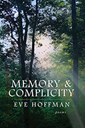 Memory & Complicity: Poems