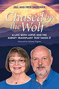 Chased by the Wolf: A Life with Lupus and the Kidney Transplant That Saved It