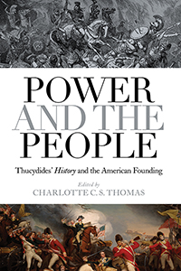 Power and the People: Thucydides's History and the American Founding