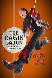 The Ragin' Cajun: Memoir of a Louisiana Man