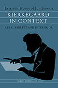 Kierkegaard in Context: Essays in Honor of Jon Stewart