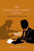 The Kierkegaard-Girard Option