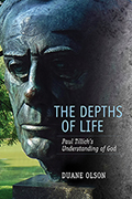 The Depths of Life: Paul Tillich's Understanding of God