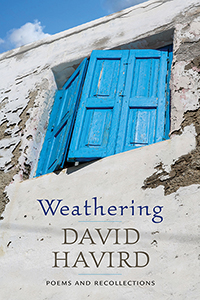 Weathering: Poems and Recollections