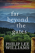 Far Beyond the Gates: A Novel