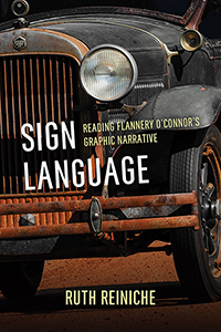 Sign Language: Reading Flannery O'Connor's Graphic Narrative