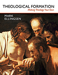 Theological Formation: Making Theology Your Own