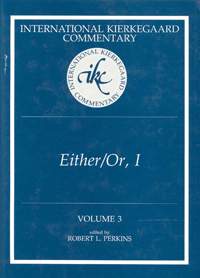 International Kierkegaard Commentary Volume 3: Either/Or, I