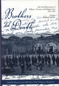 Brothers 'Til Death : The Civil War Letters of William, Thomas, and Maggie Jones, 1861-1865