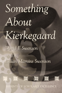 Something About Kierkegaard